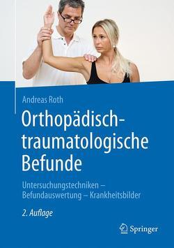 Orthopädisch-traumatologische Befunde von Handl,  Milan, Roth,  Andreas