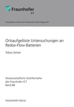 Ortsaufgelöste Untersuchungen an Redox-Flow-Batterien. von Gerber,  Tobias