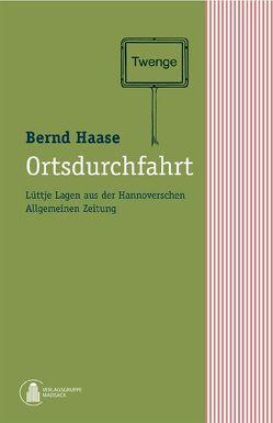 Ortsdurchfahrt von Haase,  Bernd, Madsack Supplement GmbH & Co KG