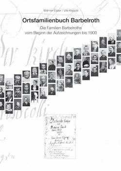 Ortsfamilienbuch Barbelroth von Esser,  Werner, Keppel,  Ute