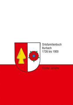 Ortsfamilienbuch Burbach von Schäfer,  Günter