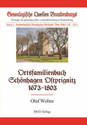 Ortsfamilienbuch der Gemeinde Schönhagen, Ostprignitz, 1673-1803 von Treutler,  Gerd Christian Th., Wolter,  Olaf