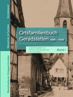 Ortsfamilienbuch Geradstetten 1660 – 1930 von Kull,  Hermann, Kull,  Rosemarie, Riegel,  Uwe