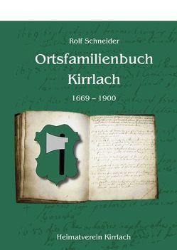 Ortsfamilienbuch Kirrlach von Schneider,  Rolf