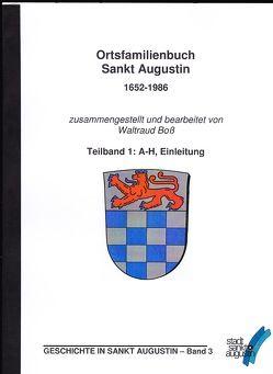 Ortsfamilienbuch Sankt Augustin 1652 – 1986. von Boß,  Waltraud