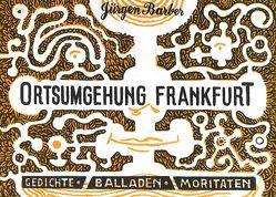 Ortsumgehung Frankfurt von ATAK, Barber,  Jürgen
