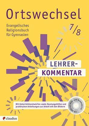 Ortswechsel 7/8 Lehrerkommentar von Grill-Ahollinger,  Ingrid