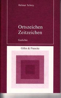 Ortszeichen – Zeitzeichen von Schrey,  Helmut