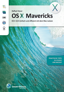 OS X Mavericks von Vieser,  Raffael