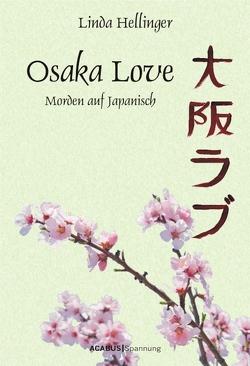 Osaka Love. Morden auf Japanisch von Hellinger,  Linda