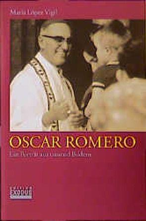 Oscar Romero von López Vigil,  Maria