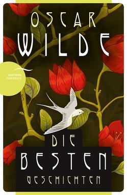Oscar Wilde – Die besten Geschichten von Lothar,  Rudolf, Uhl,  Frieda, Wilde,  Oscar