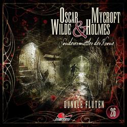Oscar Wilde & Mycroft Holmes – Folge 26 von Diverse, Maas,  Jonas, Reins,  Reent, Rotermund,  Sascha, Verlag,  Maritim