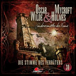 Oscar Wilde & Mycroft Holmes – Folge 30 von Diverse, Maas,  Jonas, Reins,  Reent, Rotermund,  Sascha