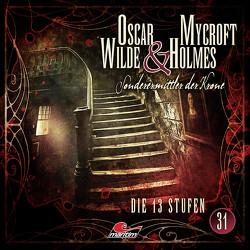 Oscar Wilde & Mycroft Holmes – Folge 31 von Maas,  Jonas, Reins,  Reent, Rotermund,  Sascha, Verlag,  Maritim