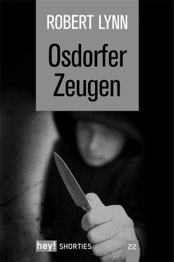 Osdorfer Zeugen von Lynn,  Robert