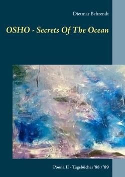 OSHO – Secrets Of The Ocean von Behrendt,  Dietmar