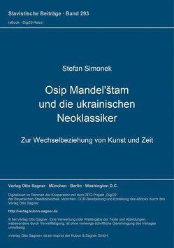 Osip Mandel'štam und die ukrainischen Neoklassiker von Simonek,  Stefan
