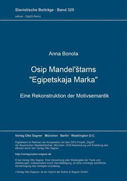 "Osip Mandel'štams ""Egipetskaja marka"" von Bonola,  Anna"