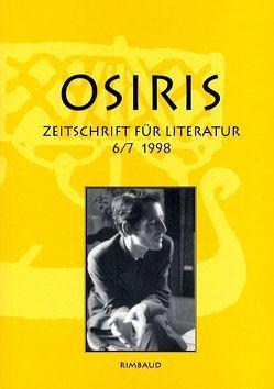 Osiris. Zeitschrift für Literatur und Kunst von Albers,  Bernhard, Bauer,  Hermann, Good,  Paul, Kiefer,  Reinhard, Kopf,  Joseph, Oertli,  Max, Stoeckli,  Rainer