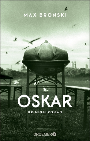 Oskar von Bronski,  Max