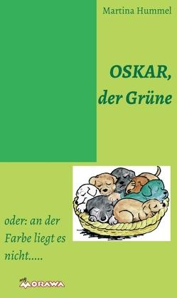 Oskar, der Grüne von Hummel,  Martina, Männel,  Thoraf