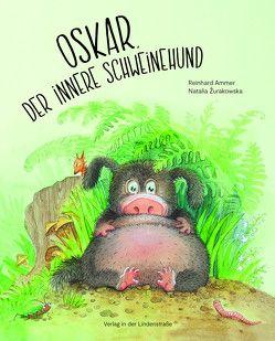 Oskar, der innere Schweinehund von Ammer,  Reinhard, Žurakowska,  Natalia