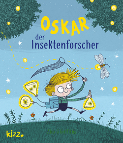 Oskar, der Insektenforscher von Butte,  Anna, Griffiths,  Alex G