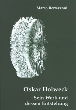 Oskar Holweck von Bertazzoni,  Marco