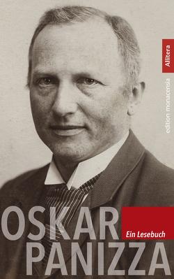 Oskar Panizza. Ein Lesebuch von Bauer,  Michael, Gerstacker,  Christine