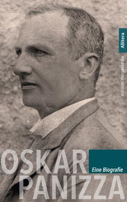 Oskar Panizza. Eine Biografie von Bauer,  Michael