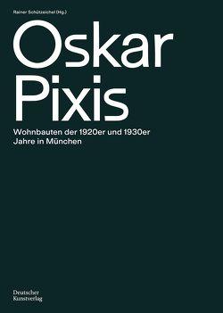 Oskar Pixis von Schützeichel,  Rainer
