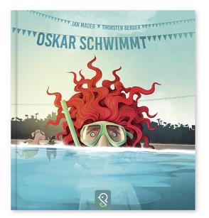 Oskar schwimmt von Berger,  Thorsten, Mauer,  Jan
