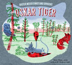 Oskar Tiger von Meier,  Dieter