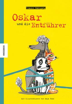 Oskar und die Entführer von Bohn,  Maja, Nahrgang,  Frauke