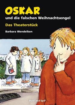 Oskar und die falschen Weihnachtsengel von Wendelken,  Barbara