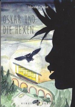 Oskar und die Hexen von Christ,  Harald