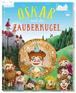 Oskar und die Zauberkugel von Almhoff,  Anna, Limon,  Daniel, Westwood,  Tony