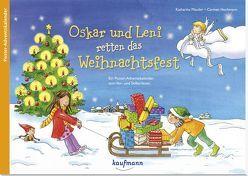 Oskar und Leni retten das Weihnachtsfest von Hochmann,  Carmen, Mauder,  Katharina