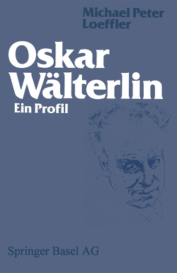 Oskar Wälterlin von LOEFFLER