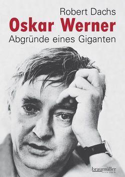 Oskar Werner von Dachs,  Robert