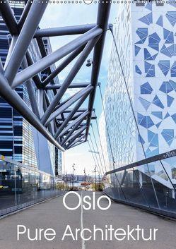 Oslo – Pure Architektur (Wandkalender 2019 DIN A2 hoch)