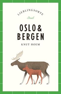 Oslo und Bergen – Lieblingsorte von Hoem,  Knut