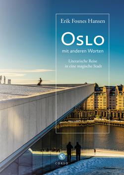 Oslo von Drolshagen,  Ebba D., Hansen,  Erik Fosnes