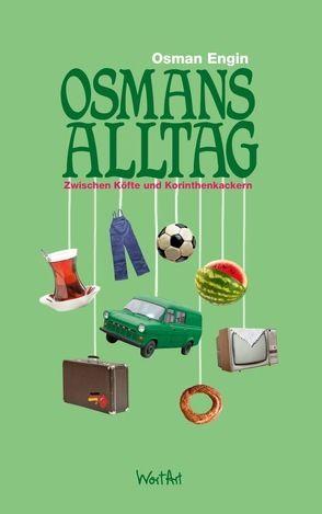 Osmans Alltag von Engin,  Osman