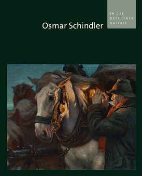 Osmar Schindler in der Dresdener Galerie von Biedermann,  Heike, Dehmer,  Andreas