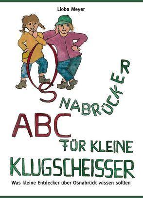 Osnabrücker ABC für kleine Klugscheißer von Meyer,  Lioba