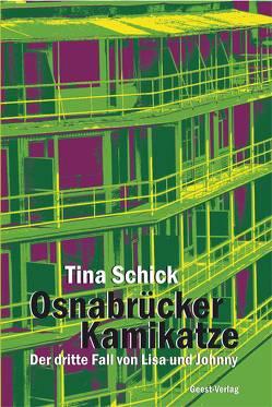 Osnabrücker Kamikatze von Schick,  Tina