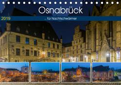 Osnabrück für Nachtschwärmer (Tischkalender 2019 DIN A5 quer) von Photography,  Trancerapid