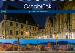 Osnabrück für Nachtschwärmer (Wandkalender 2019 DIN A2 quer) von Photography,  Trancerapid